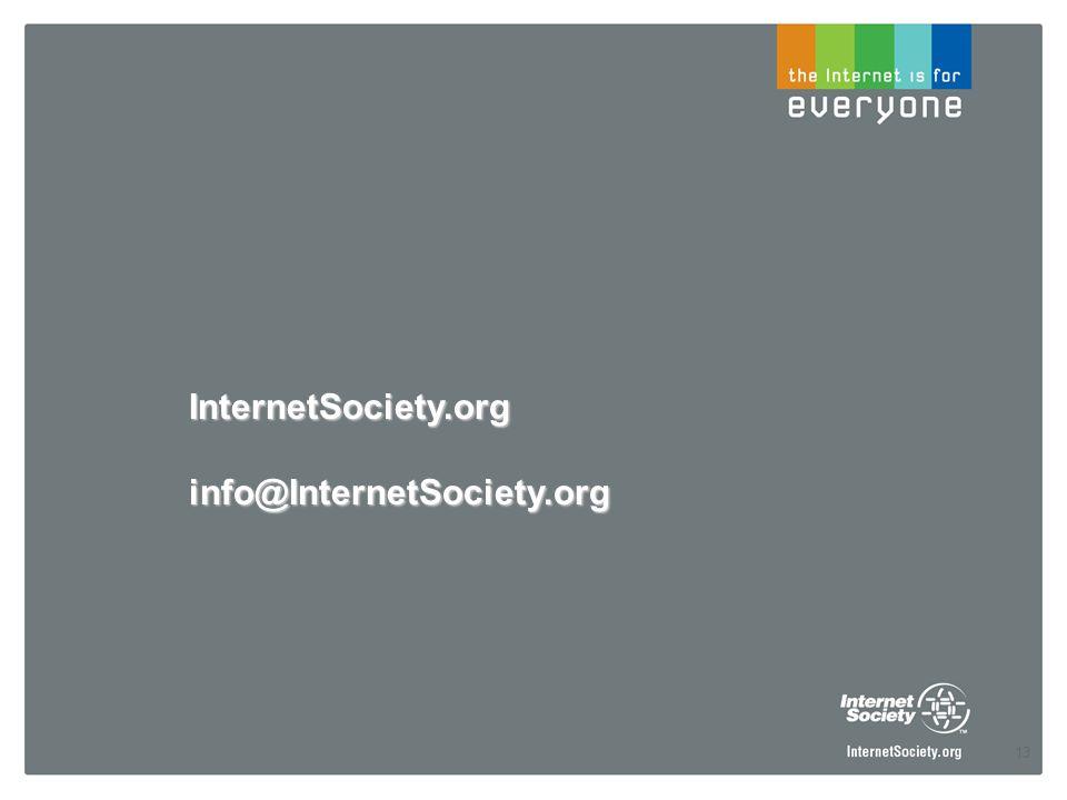 13 InternetSociety.orginfo@InternetSociety.org