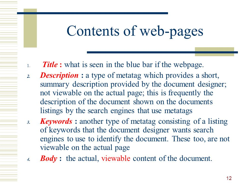 Contents of web-pages 1. Title : what is seen in the blue bar if the webpage.
