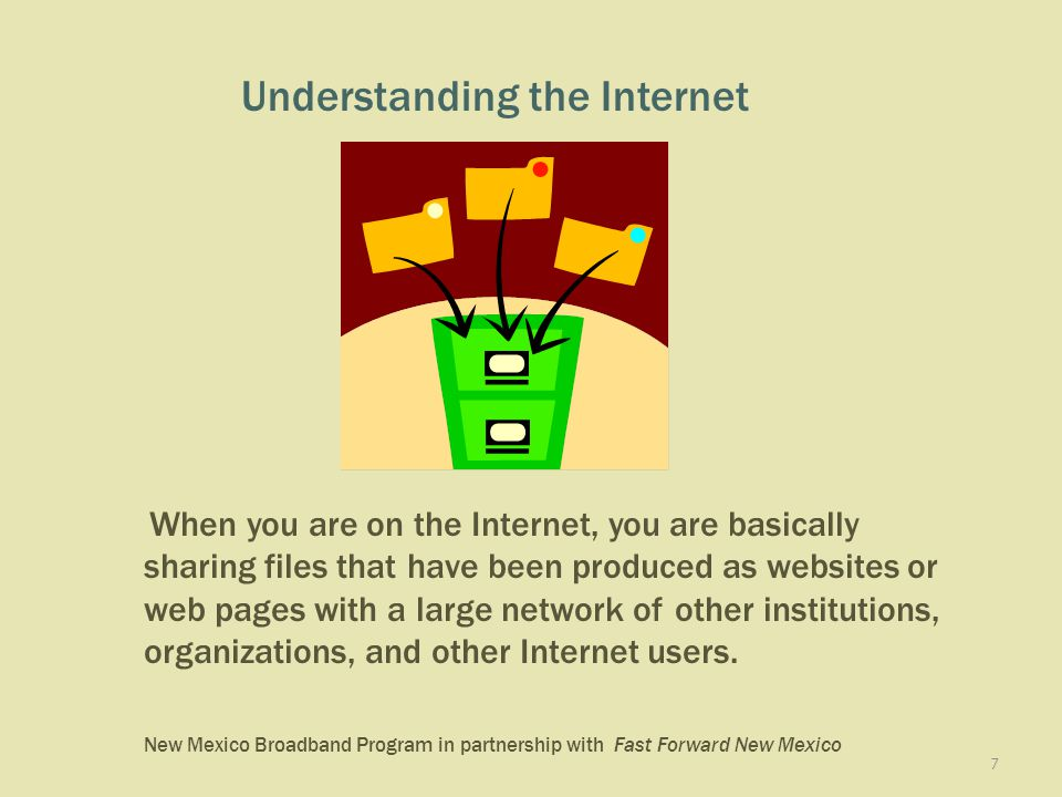 New Mexico Broadband Program in partnership with Fast Forward New Mexico 28 The first page that you see when you come to a website is called the Home Page.