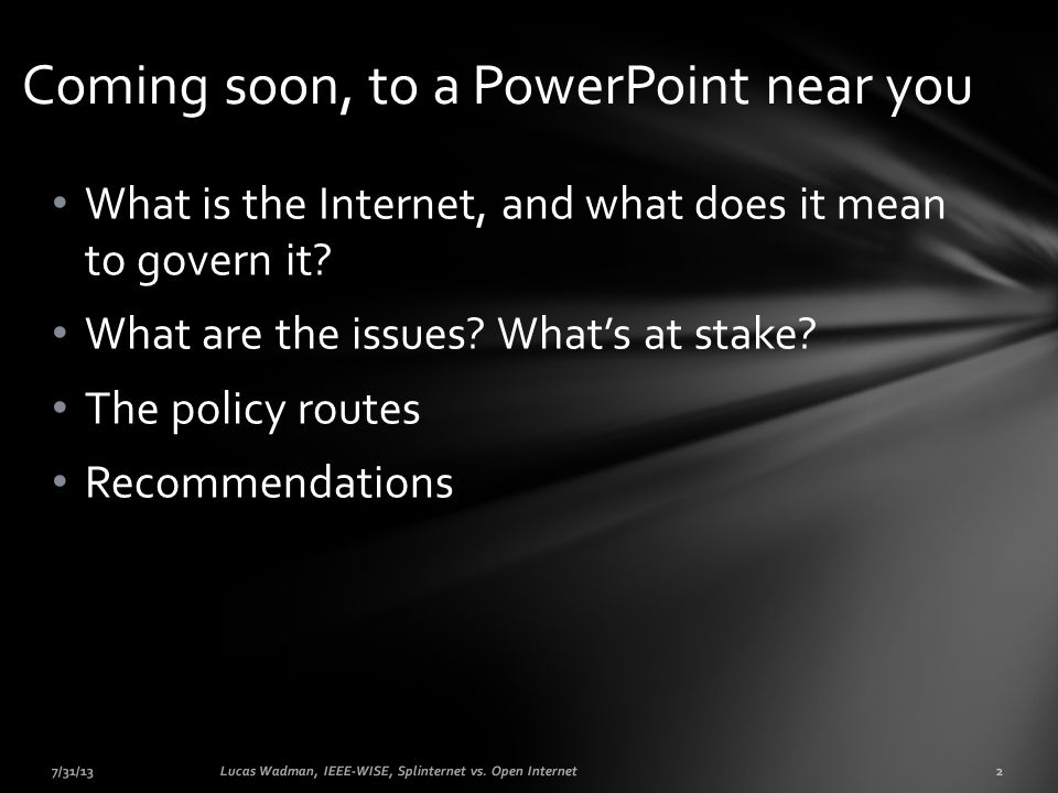 What is the Internet, and what does it mean to govern it.