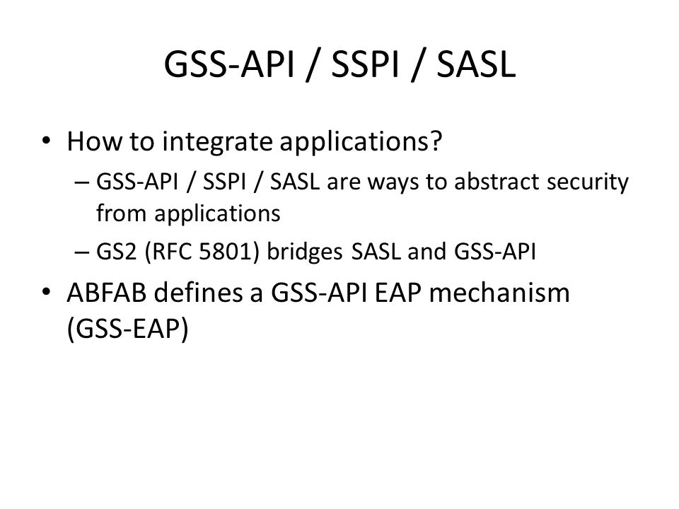 GSS-API / SSPI / SASL How to integrate applications.