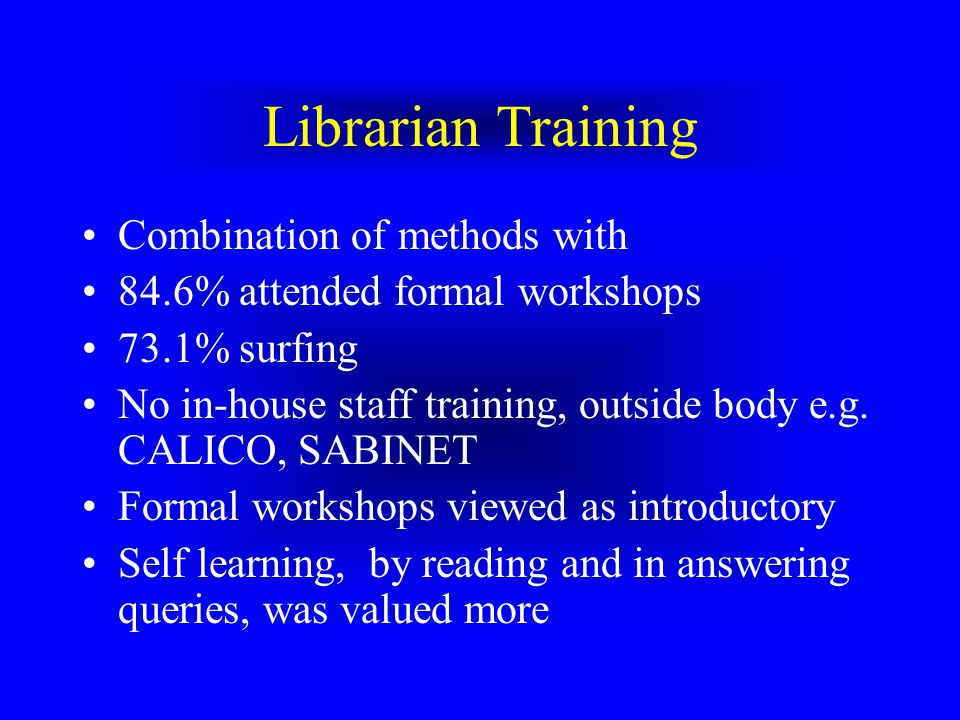 Librarian Use Mediated rather than end-user searching –1994 to 2000 ARL studies show opposite trend –Insufficient facilities therefore offer via libra