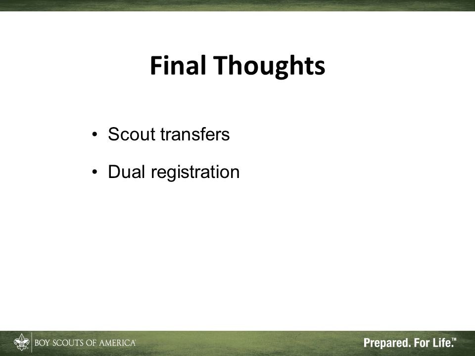Final Thoughts Scout transfers Dual registration