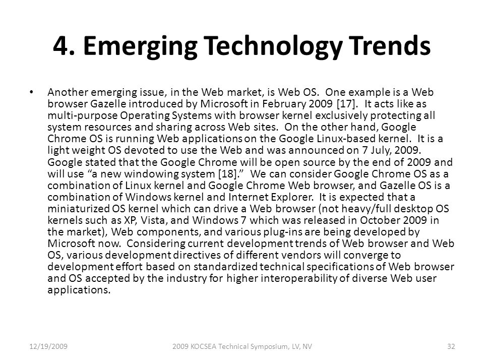 4. Emerging Technology Trends Another emerging issue, in the Web market, is Web OS.