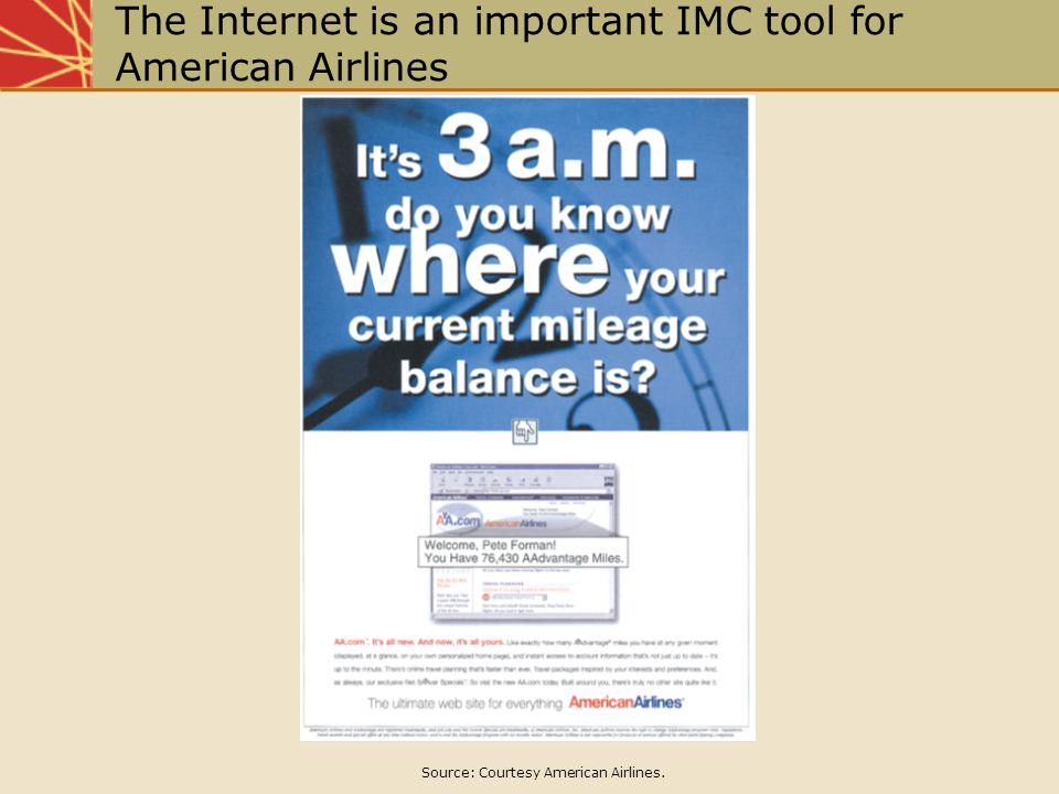 The Internet is an important IMC tool for American Airlines Source: Courtesy American Airlines.