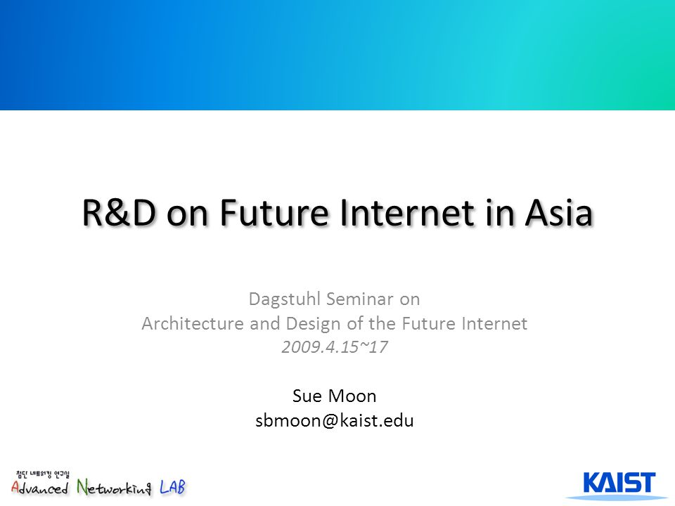 Future Internet Imperatives in Asia Future Internet for the other billions Internet research benefits came in 30 to 40 years More than half of FI users will be in Asia Time to invest AsiaFI Led by Kilnam Chon, Jun Murai, Jun Bi