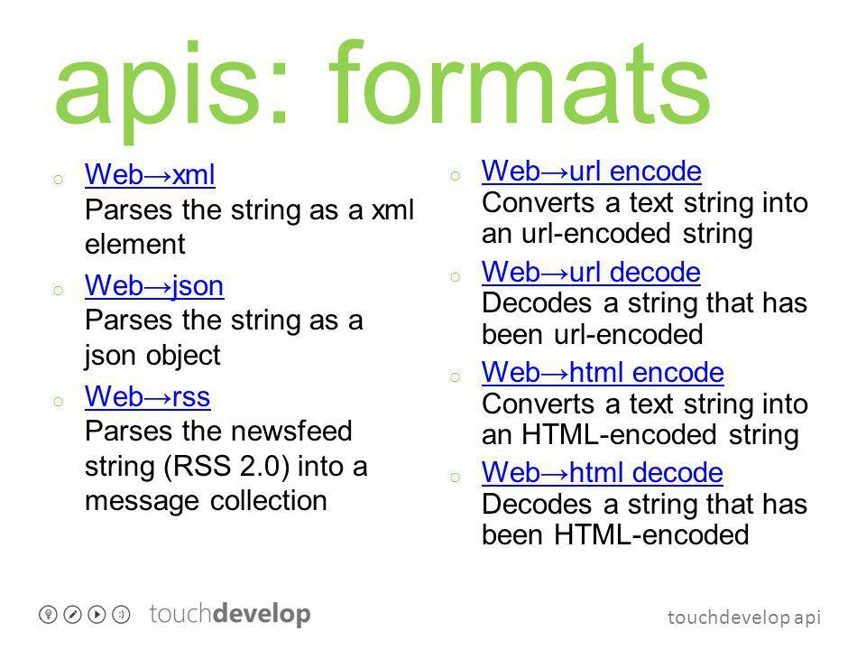 touchdevelop api json grammar json:string | number | boolean | array | object string/number/boolean follow grammar of corresponding JavaScript literals array: [ [json (, comma)*] ] field: string : json object: [ field [(, field)*] ] example [ elem0, 1, { x : value of field x, y : 42 }, false ]