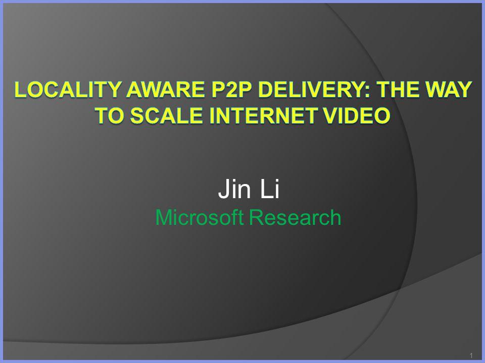 1 Jin Li Microsoft Research