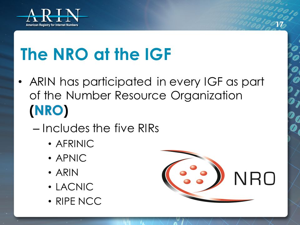 The NRO at the IGF 17