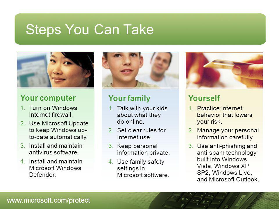 Steps You Can Take Your computer 1.Turn on Windows Internet firewall.