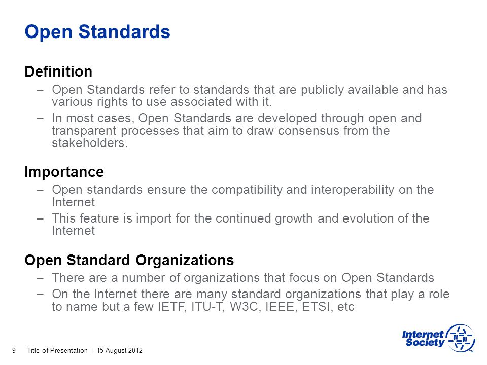 Title of Presentation | 15 August 2012 Open Standards 9 Definition –Open Standards refer to standards that are publicly available and has various righ