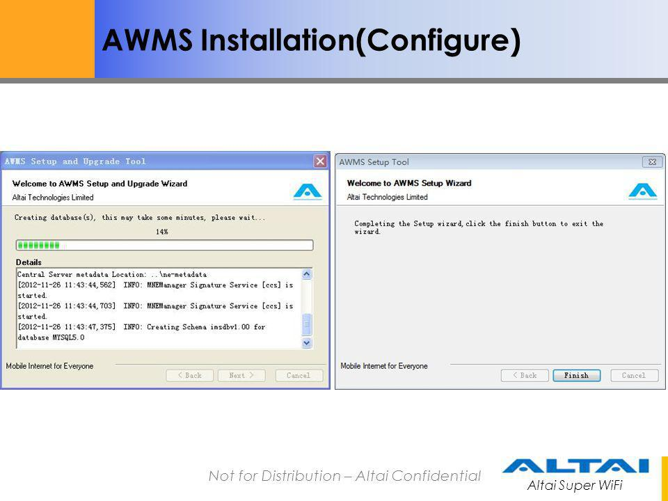 Altai Super WiFi Not for Distribution – Altai Confidential AWMS License activation