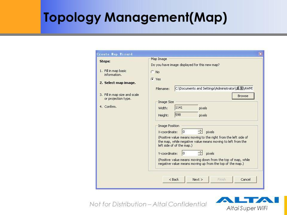 Altai Super WiFi Not for Distribution – Altai Confidential Topology Management(Map)