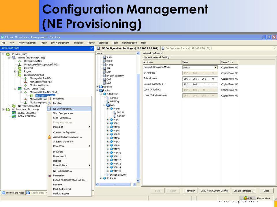 Altai Super WiFi Not for Distribution – Altai Confidential Configuration Management (NE Provisioning)