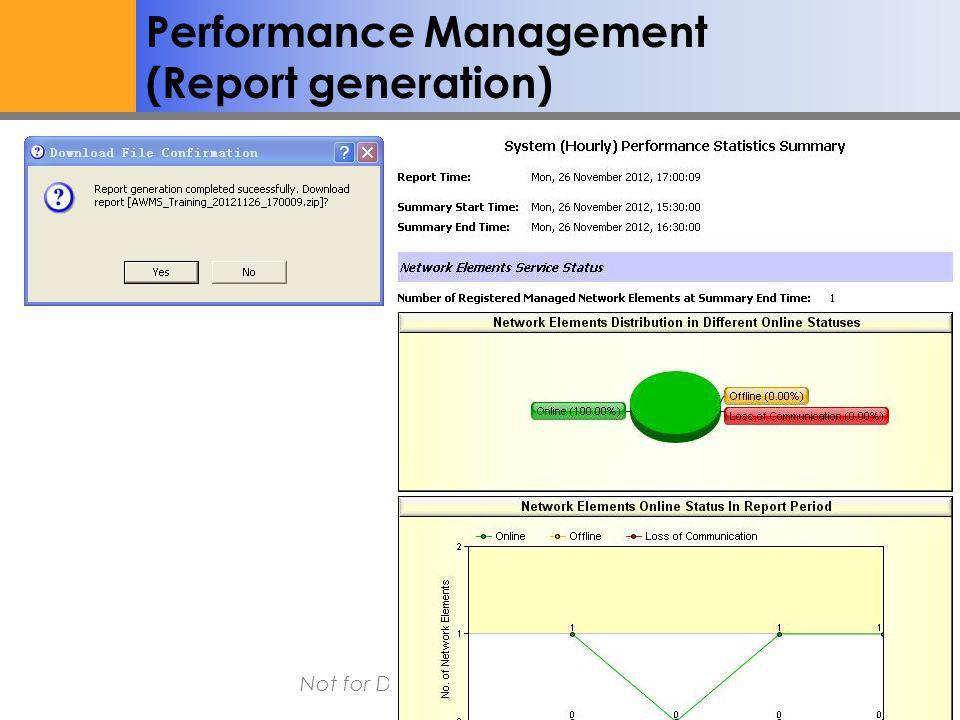 Altai Super WiFi Not for Distribution – Altai Confidential Performance Management (Report generation)