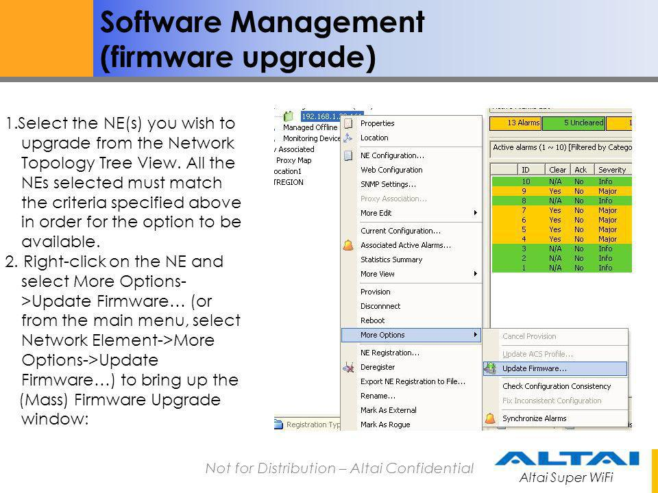 Altai Super WiFi Not for Distribution – Altai Confidential Software Management (firmware upgrade) 3.