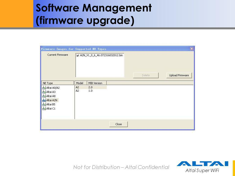 Altai Super WiFi Not for Distribution – Altai Confidential System backup and restoration