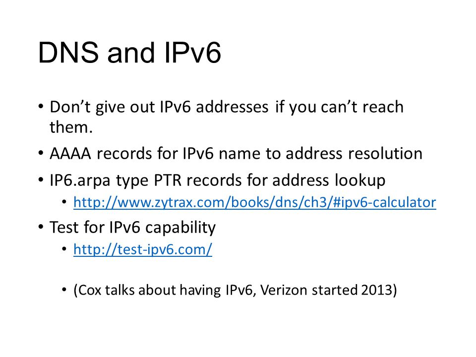 DNS and IPv6 Dont give out IPv6 addresses if you cant reach them.