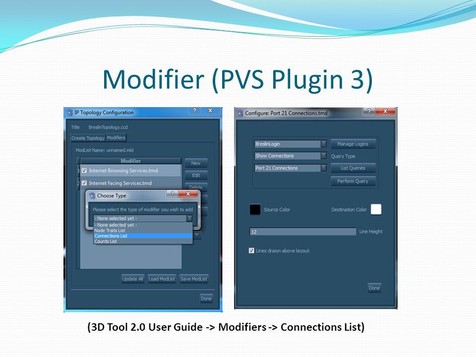 Modifier (PVS Plugin 3) (3D Tool 2.0 User Guide -> Modifiers -> Connections List)