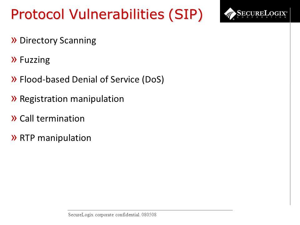 SecureLogix corporate confidential. 080508 IP Phone Vulnerabilities » Directory Scanning » Fuzzing » Flood-based Denial of Service (DoS) » Registratio