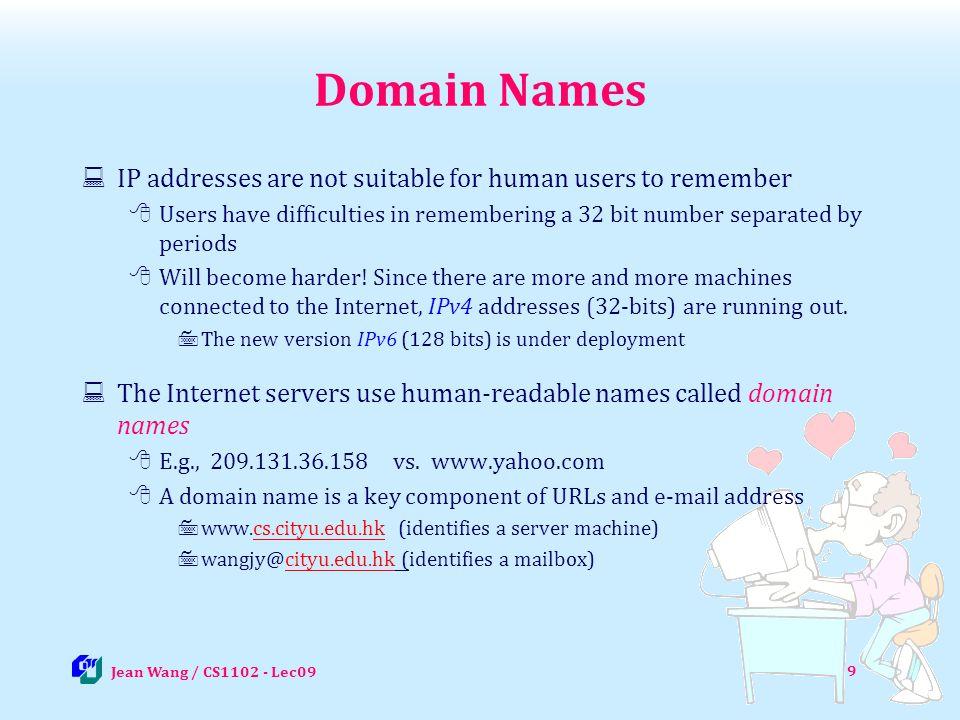10 Domain Name Translation http://www.dnsstuff.com/ http://www.dnsstuff.com Jean Wang / CS1102 - Lec09