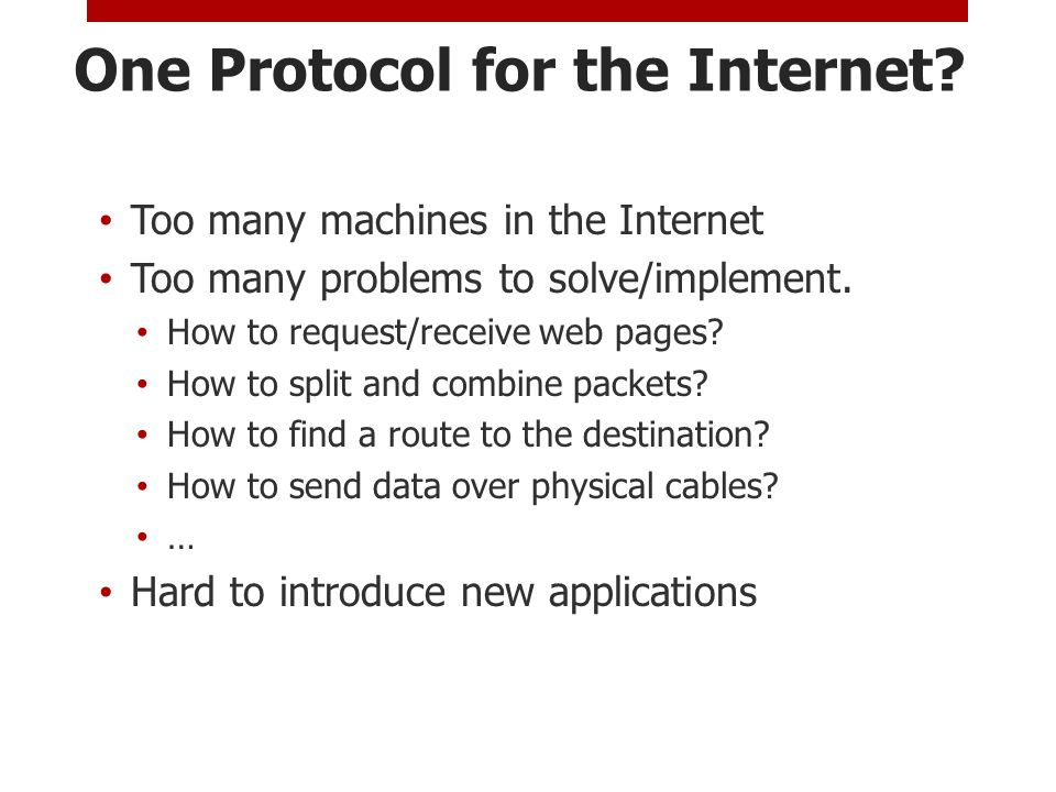 One Protocol for the Internet.