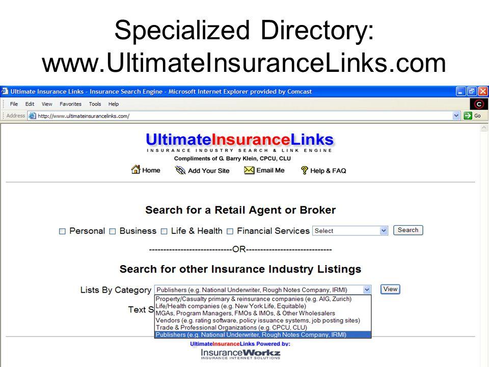 Specialized Directory: www.UltimateInsuranceLinks.com