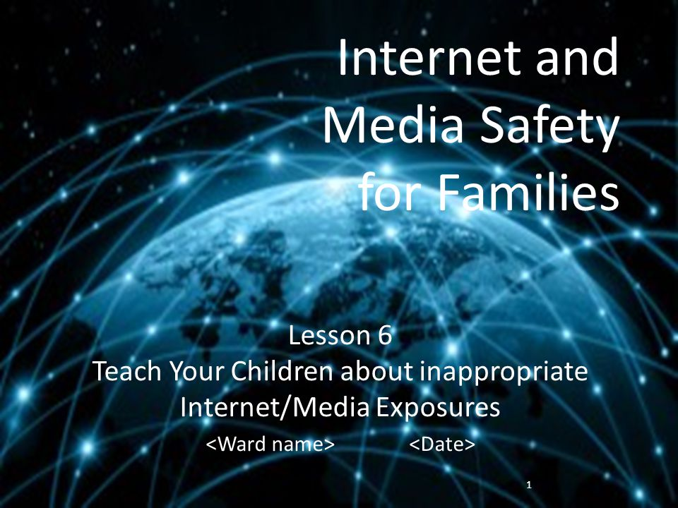 Internet and Media Safety for Families Parents must teach children compassion and service 12