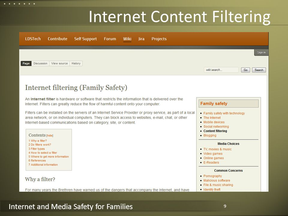 Internet and Media Safety for Families Internet Content Filtering 9