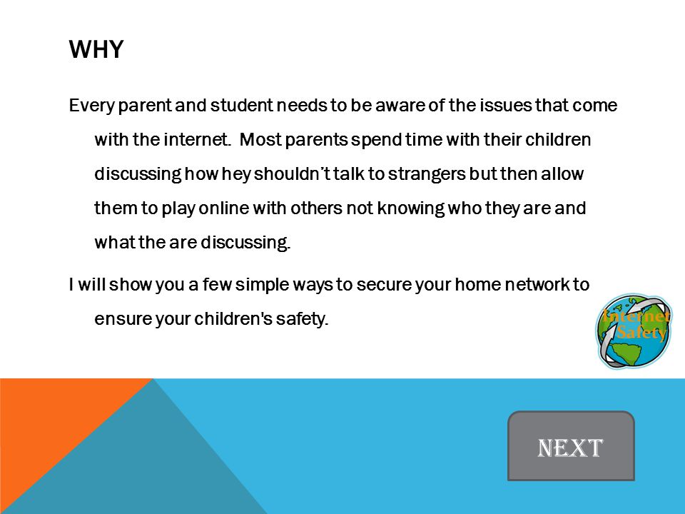 WHY Every parent and student needs to be aware of the issues that come with the internet.