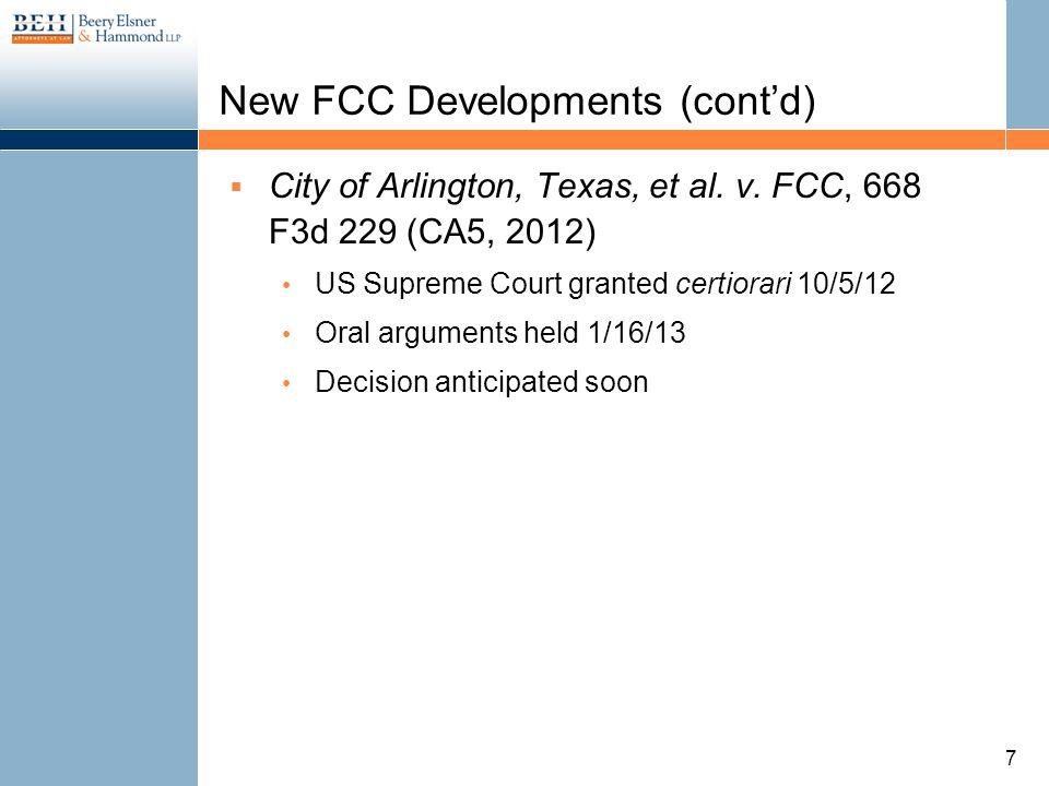 New FCC Developments (contd) City of Arlington, Texas, et al.