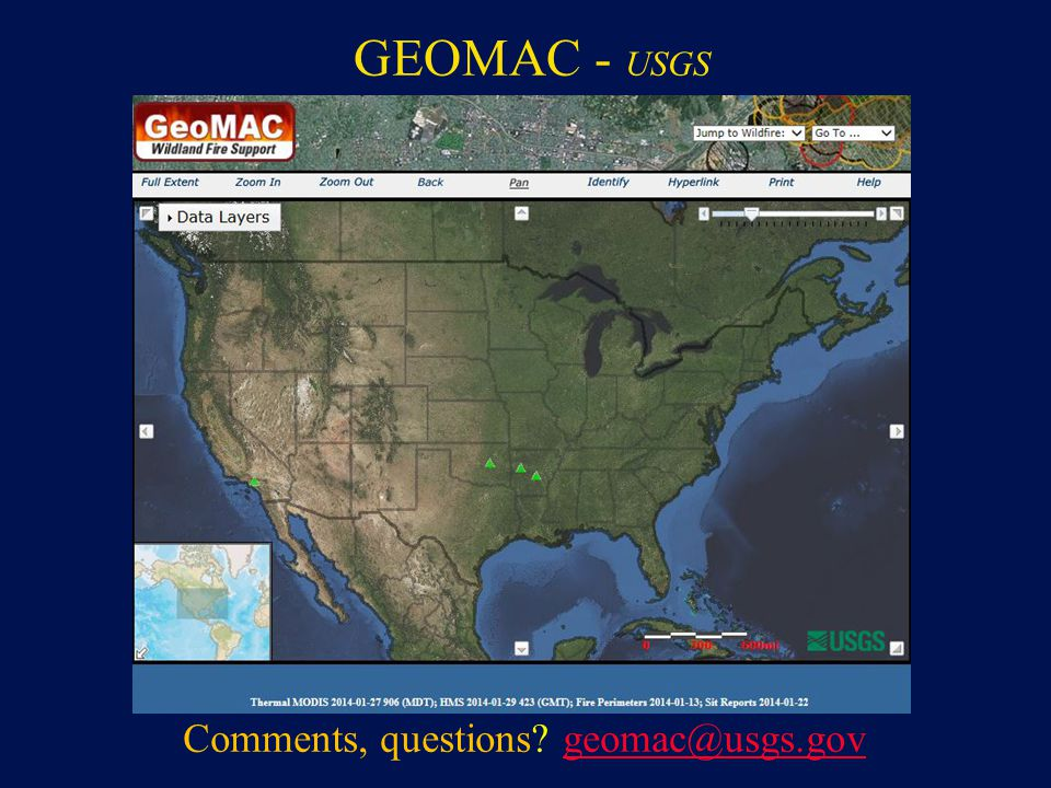 GEOMAC - USGS Comments, questions? geomac@usgs.govgeomac@usgs.gov