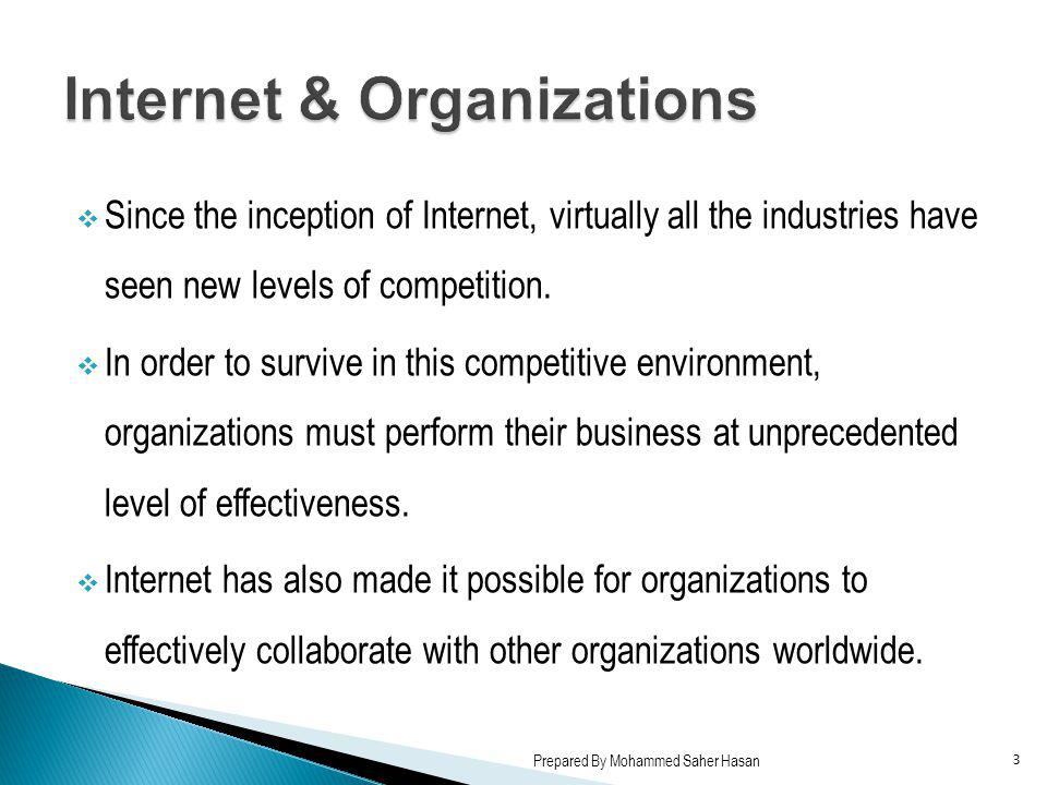 Since the inception of Internet, virtually all the industries have seen new levels of competition. In order to survive in this competitive environment