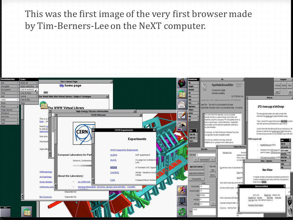 This was the first image of the very first browser made by Tim-Berners-Lee on the NeXT computer.