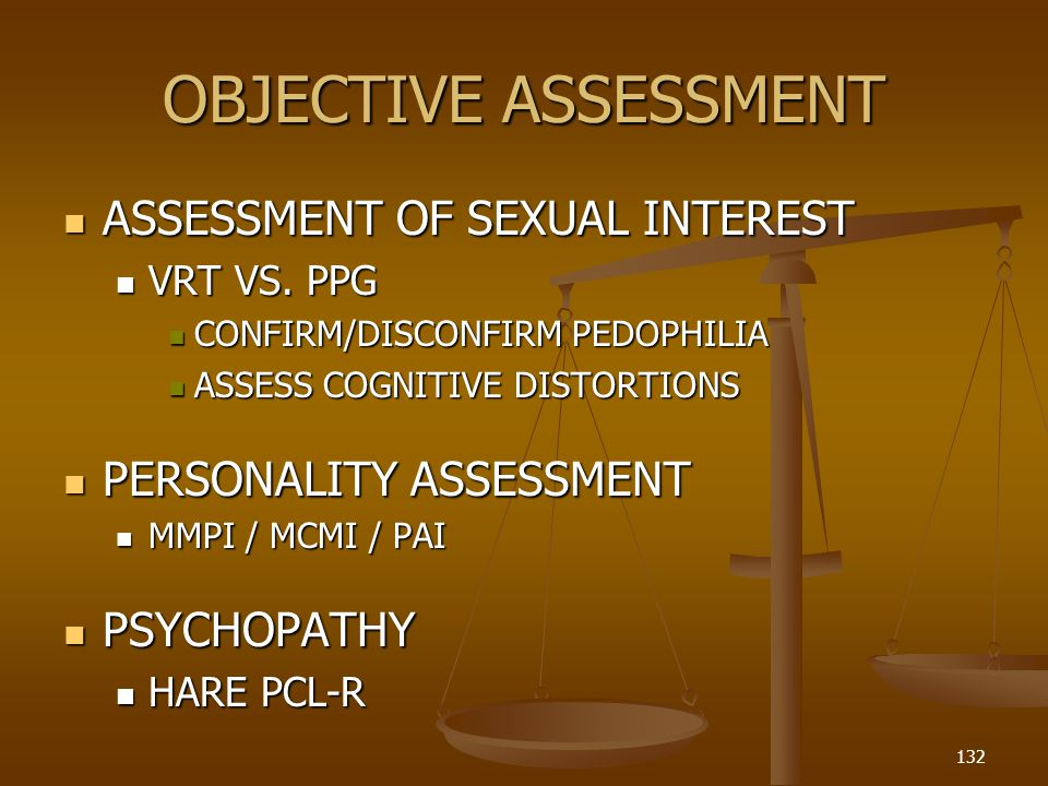 OBJECTIVE ASSESSMENT ASSESSMENT OF SEXUAL INTEREST ASSESSMENT OF SEXUAL INTEREST VRT VS.