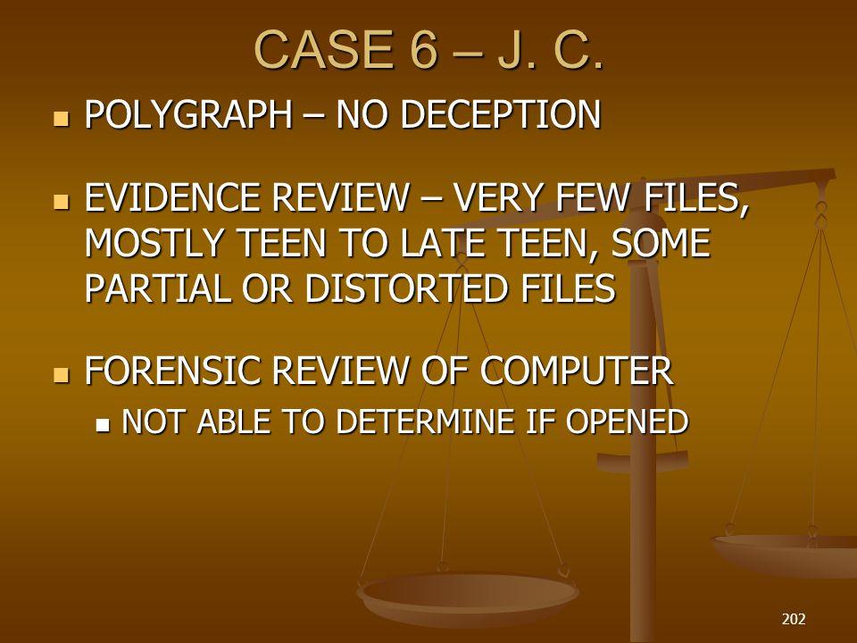 CASE 6 – J.C.