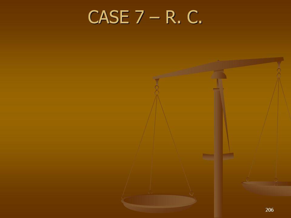 CASE 7 – R. C. 206