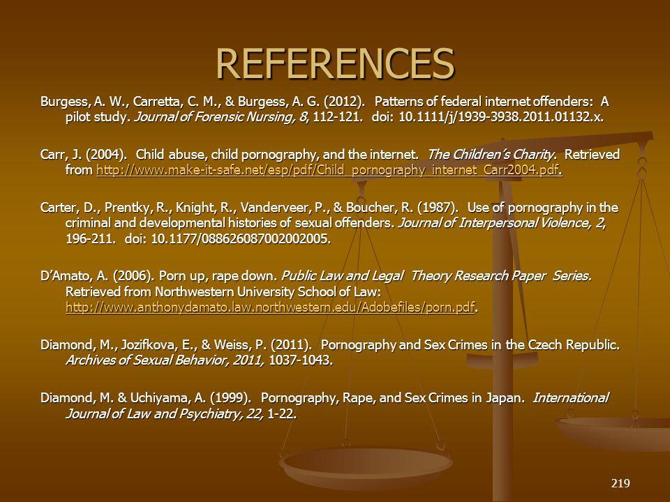 REFERENCES Burgess, A.W., Carretta, C. M., & Burgess, A.