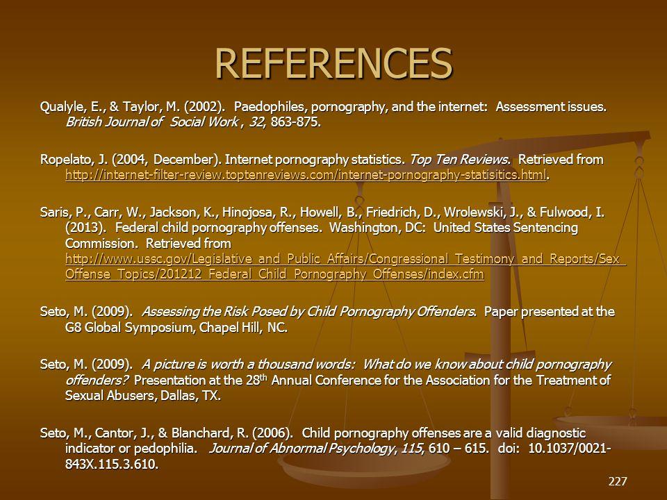 REFERENCES Qualyle, E., & Taylor, M.(2002).