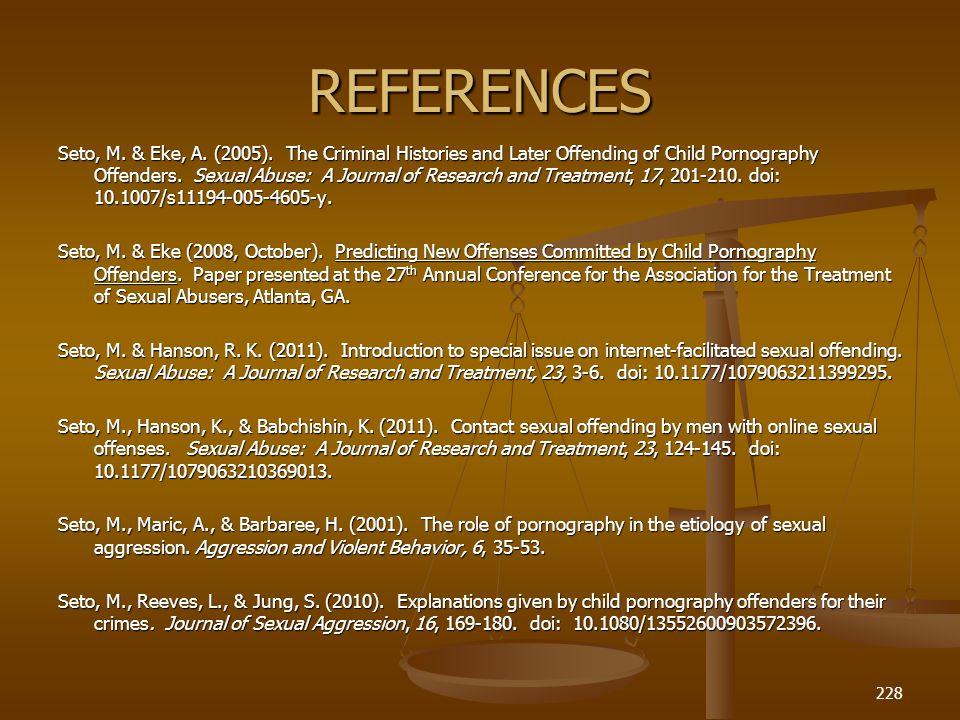 REFERENCES Seto, M.& Eke, A. (2005).