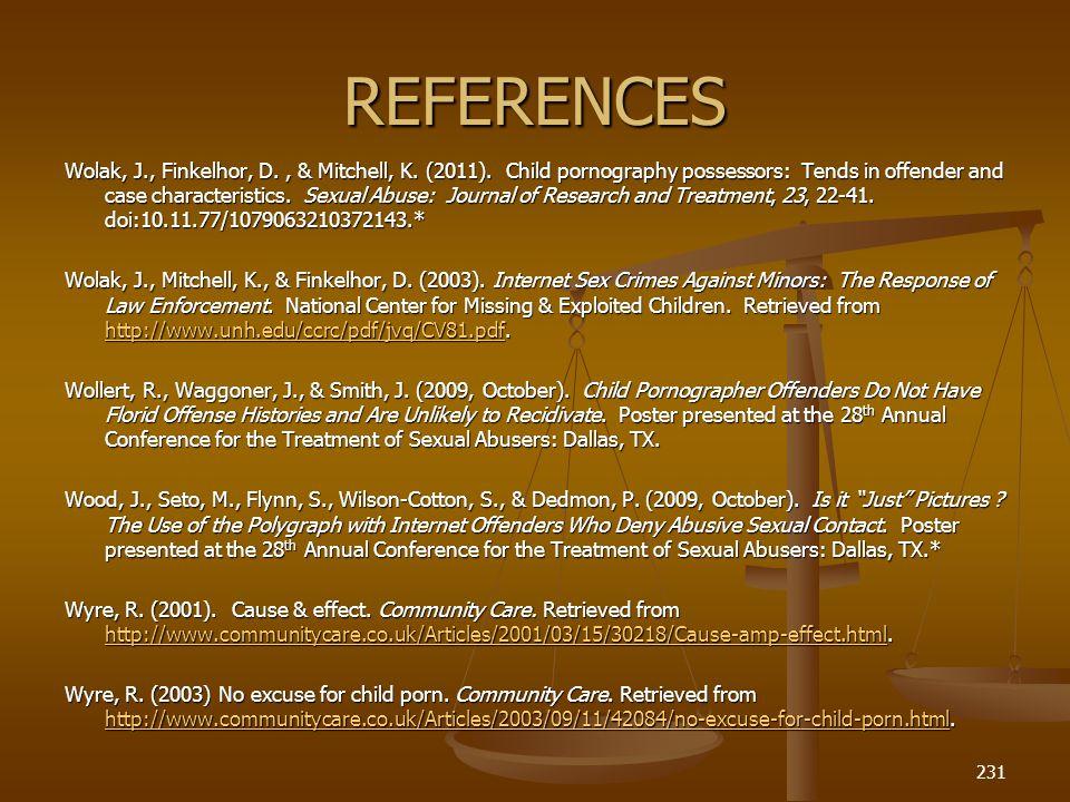 REFERENCES Wolak, J., Finkelhor, D., & Mitchell, K.
