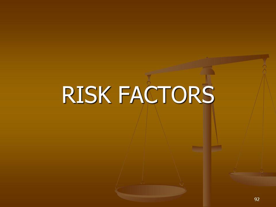 RISK FACTORS 92