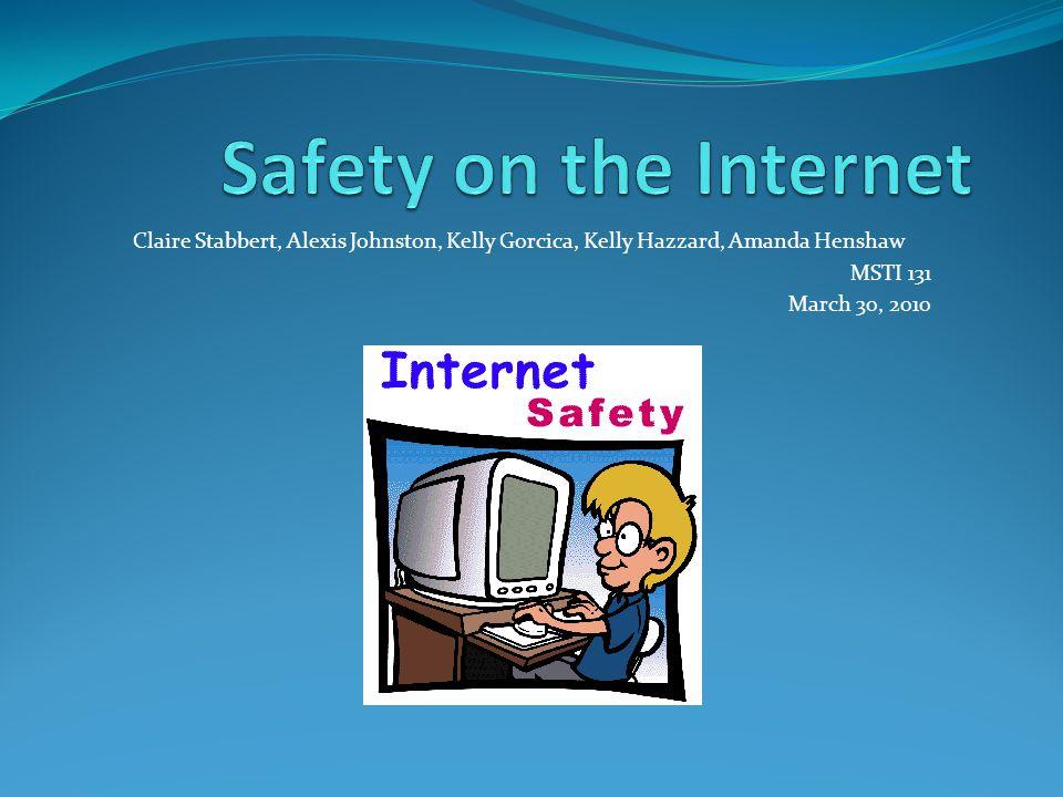 Claire Stabbert, Alexis Johnston, Kelly Gorcica, Kelly Hazzard, Amanda Henshaw MSTI 131 March 30, 2010