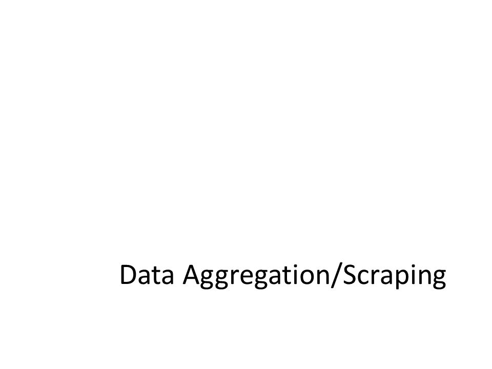 Data Aggregation/Scraping