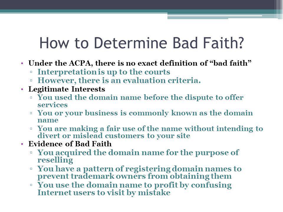 How to Determine Bad Faith.
