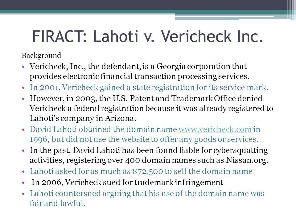 FIRACT: Lahoti v. Vericheck Inc.
