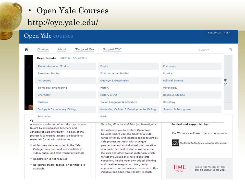 Open Yale Courses http://oyc.yale.edu/