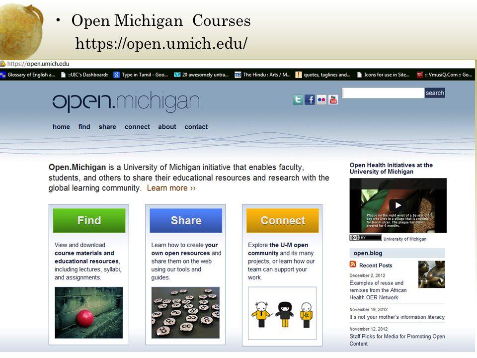 Open Michigan Courses https://open.umich.edu/