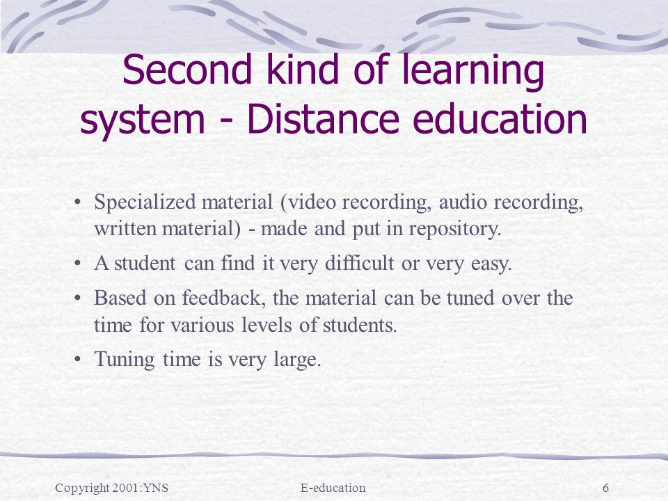 Copyright 2001:YNSE-education27 Conclusion Whatever be the technology motivation of student- extremely important.