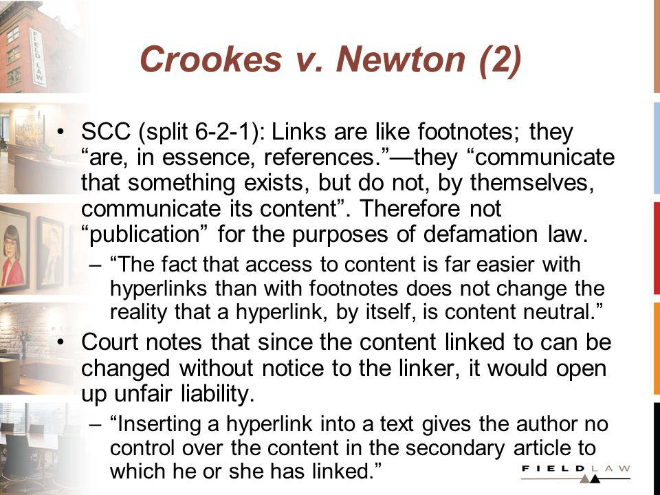 Crookes v. Newton (2) SCC (split 6-2-1): Links are like footnotes; they are, in essence, references.they communicate that something exists, but do not